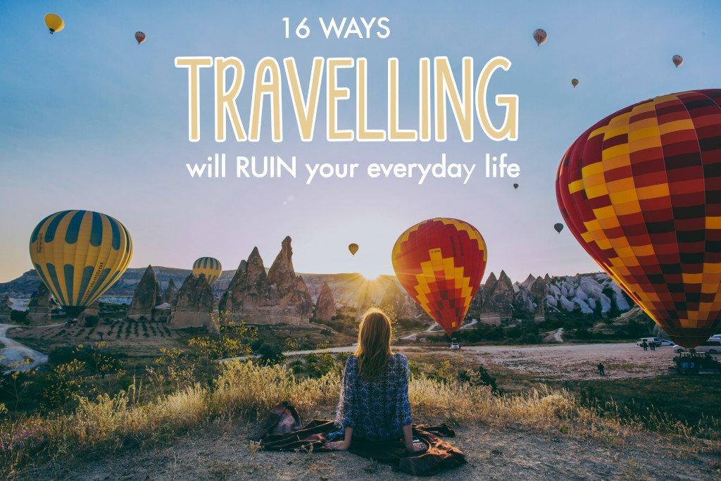 travelling-destroys-life